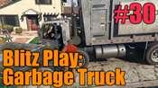 GTA 5 Procédure pas à pas - Blitz Play: Garbage Truck