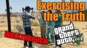 GTA 5 pas à pas - l'Exercice de la Vérité