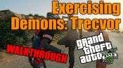 GTA 5 Seul Joueur pas à pas - l'Exercice de Démons: Trevor