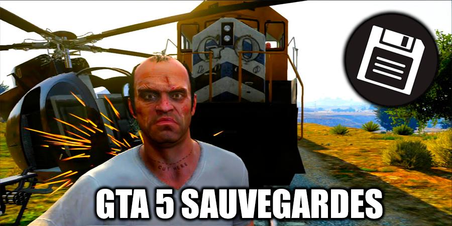 GTA 5 Sauvegardes