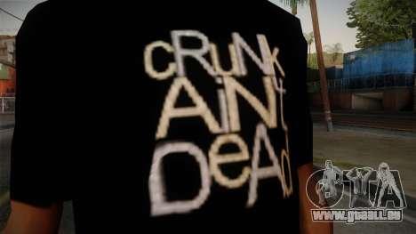 Crunk Aint Dead Shirt Black für GTA San Andreas dritten Screenshot