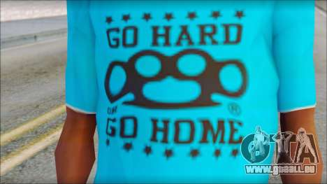 Go hard or Go home Shirt für GTA San Andreas dritten Screenshot
