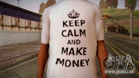 Fler Keep Calm And Make Money Shirt für GTA San Andreas dritten Screenshot